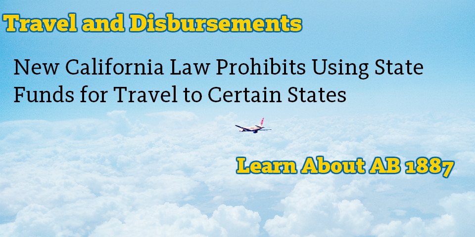AB 1887: New California Law Prohibits Using State Funds for Travel to Certain States