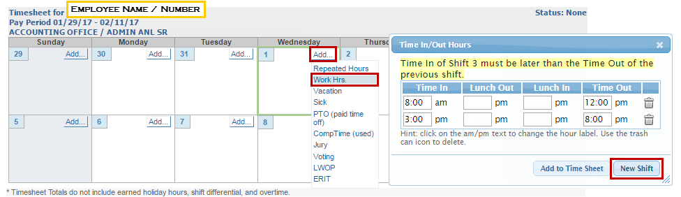 Find the Add button and select Work Hrs. In the Time In/Out Hours pop-up, select the New Shift button.