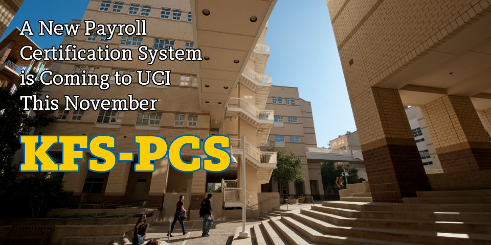 KFS-PCS: New Payroll Certification System Coming in November