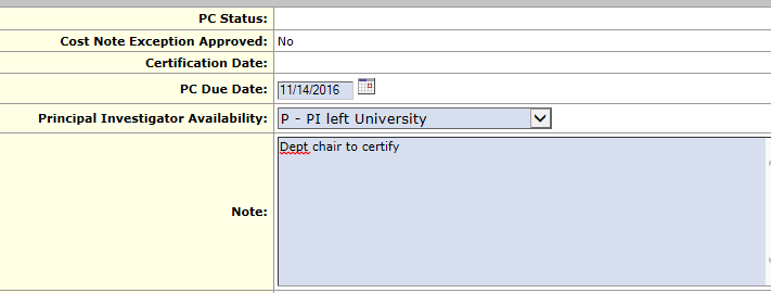 Select P - PI left University and add a note saying the dept chair will certify.