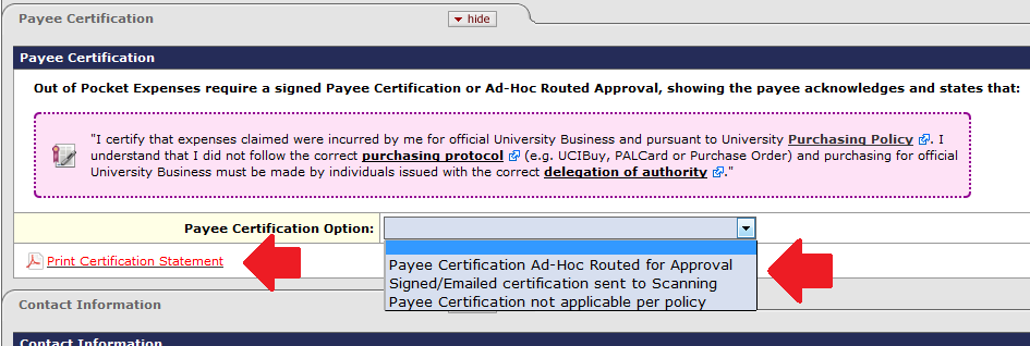 Shows the Payee Certification tab and highlights the drop-down menu where you must select to ad-hoc route, print a pdf, or indicate that policy doesn't require certification. The link to the pdf is also highlighted at the bottom of the tab.
